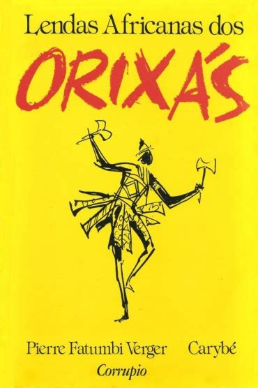 Lendas africanas dos orixas bilingue: african legends of the.
